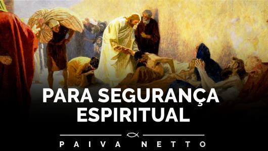 Pai-Nosso: Segurança Espiritual