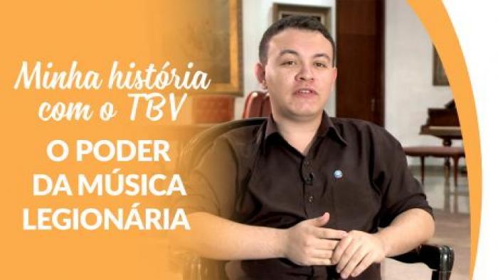 Minha história com o TBV - O poder da Música Legionária