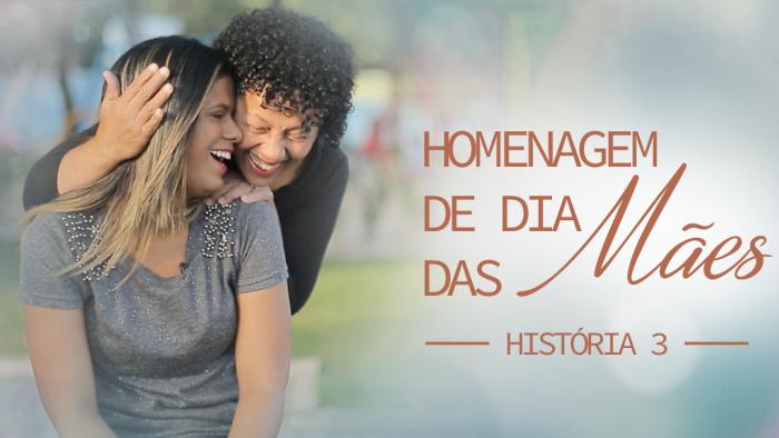 # História 3 - Homenagem dia das Mães