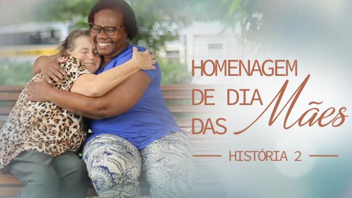 # História 2 - Homenagem dia das Mães