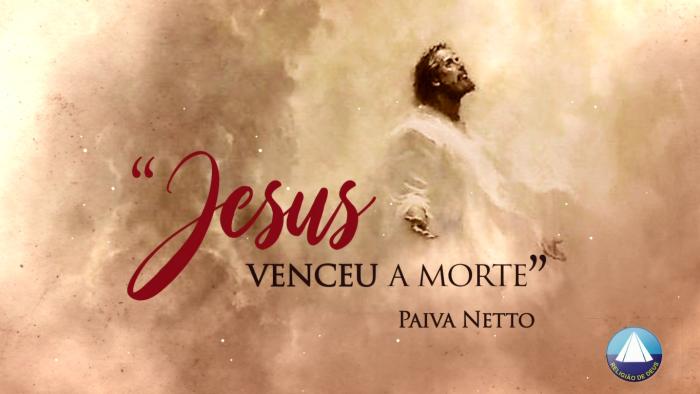Série Semana Santa — Jesus Vive! #2 Eternidade da Vida