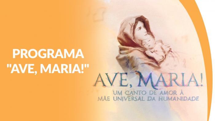 """Programa """"Ave, Maria!"""" - Caravana da Boa Vontade #1"""