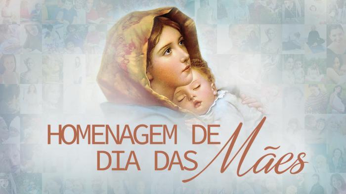 Homenagem de dia das mães 2018
